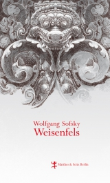 Wolfgang Sofsky Weisenfels